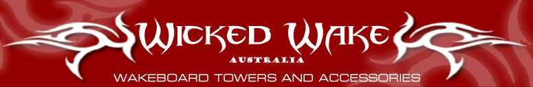 WICKED WAKE Australia - All the Wake Boarding Towers & Accessories You'll Need To Have The Ultimate Wakeboarding Experience!